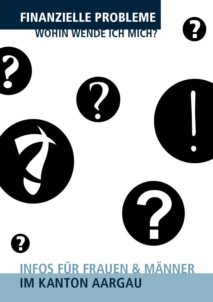 Finanzielle Probleme – Wohin wende ich mich? Infos für Frauen und Männer im Kanton Aargau. Broschüre mitherausgegeben von der Aargauischen Evangelischen Frauenhilfe (AEF), Ausgabe 2020